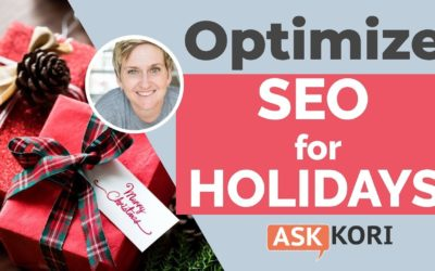 Get Your SEO Holiday-Ready – SEO Strategy