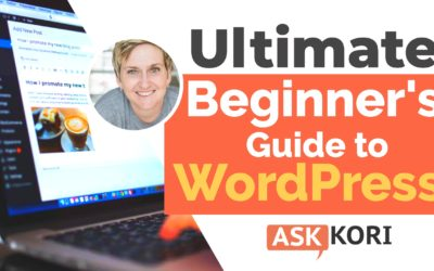 The Ultimate Beginners Guide for WordPress