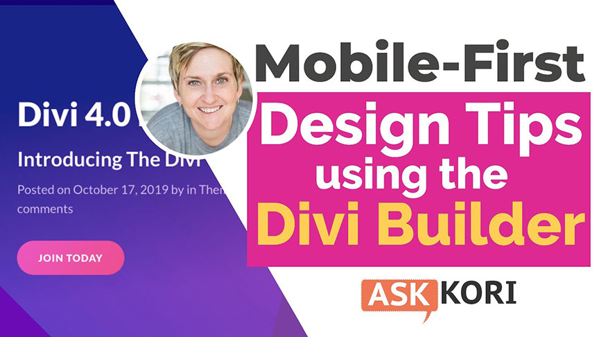 Mobile-First Design Tips – How to use Divi Builder